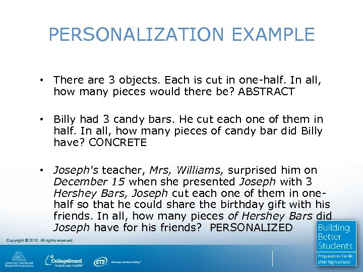 PERSONALIZATION EXAMPLE • There are 3 objects. Each is cut in one-half. In all,