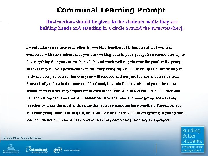 Communal Learning Prompt [Instructions should be given to the students while they are holding