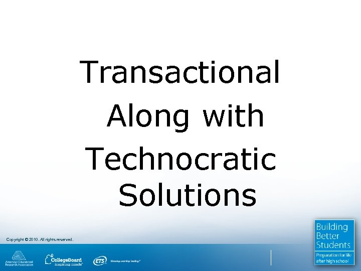 Transactional Along with Technocratic Solutions Copyright © 2010. All rights reserved.