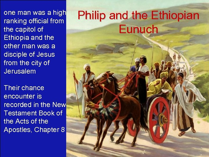 one man was a high ranking official from the capitol of Ethiopia and the