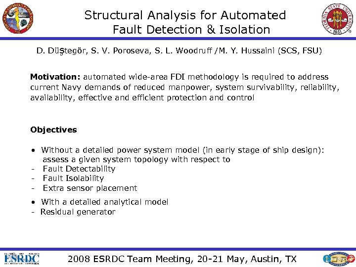 Structural Analysis for Automated Fault Detection & Isolation D. Düştegör, S. V. Poroseva, S.