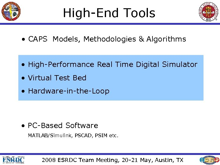 High-End Tools • CAPS Models, Methodologies & Algorithms • High-Performance Real Time Digital Simulator