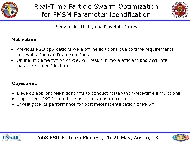 Real-Time Particle Swarm Optimization for PMSM Parameter Identification Wenxin Liu, Li Liu, and David