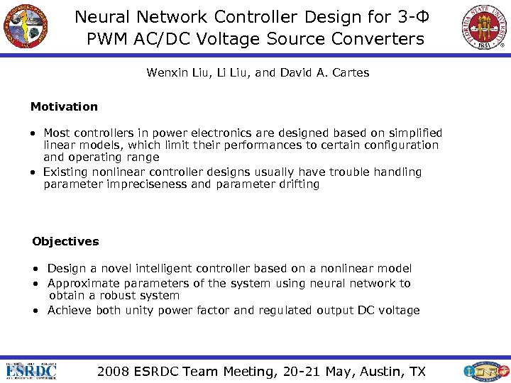 Neural Network Controller Design for 3 -Ф PWM AC/DC Voltage Source Converters Wenxin Liu,