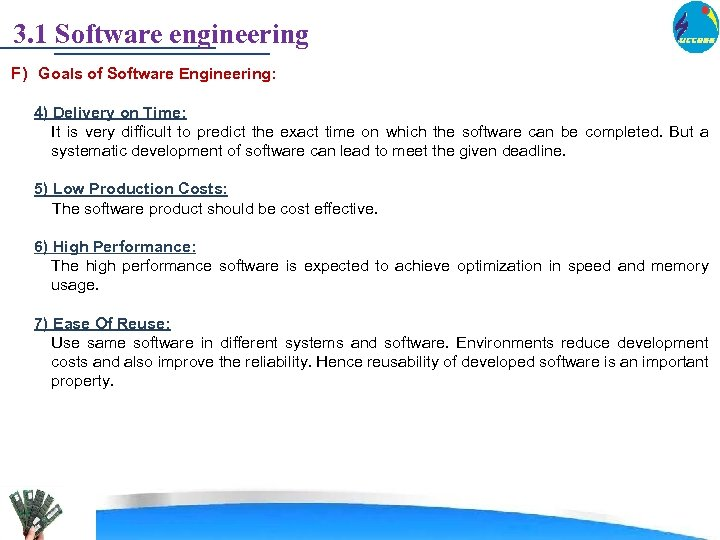 3. 1 Software engineering F) Goals of Software Engineering: 4) Delivery on Time: It