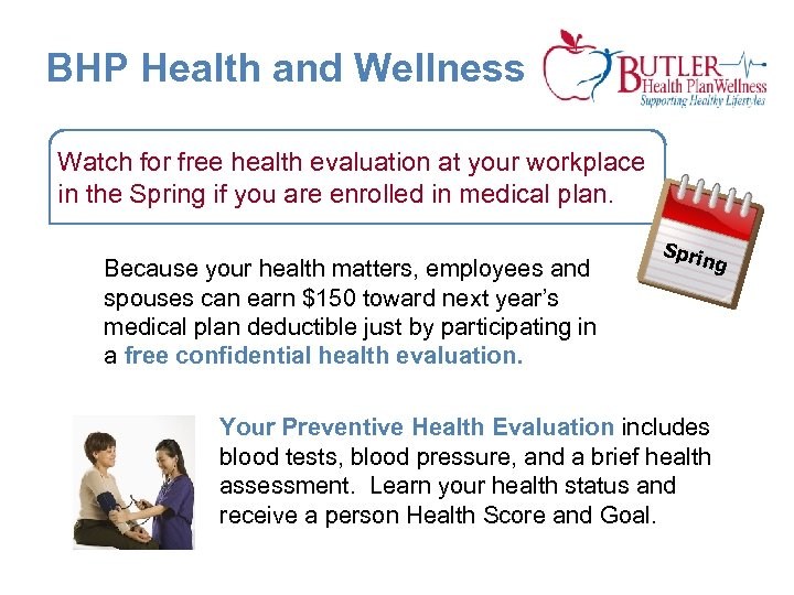 BHP Health and Wellness Watch for free health evaluation at your workplace in