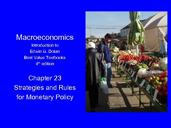 Macroeconomics Introduction to Edwin G. Dolan Best Value Textbooks 4 th edition Chapter 23
