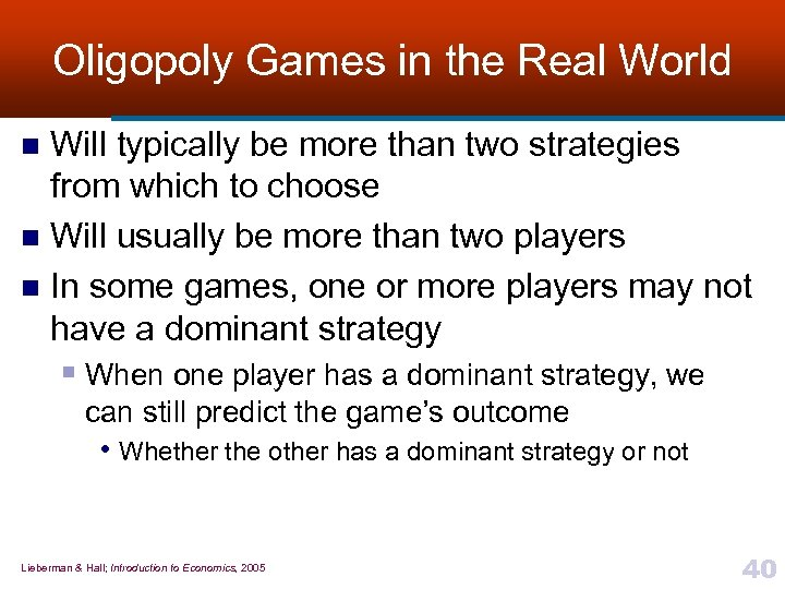 Oligopoly Games in the Real World Will typically be more than two strategies from