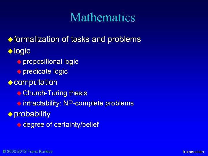 Mathematics u formalization of tasks and problems u logic u propositional logic u predicate