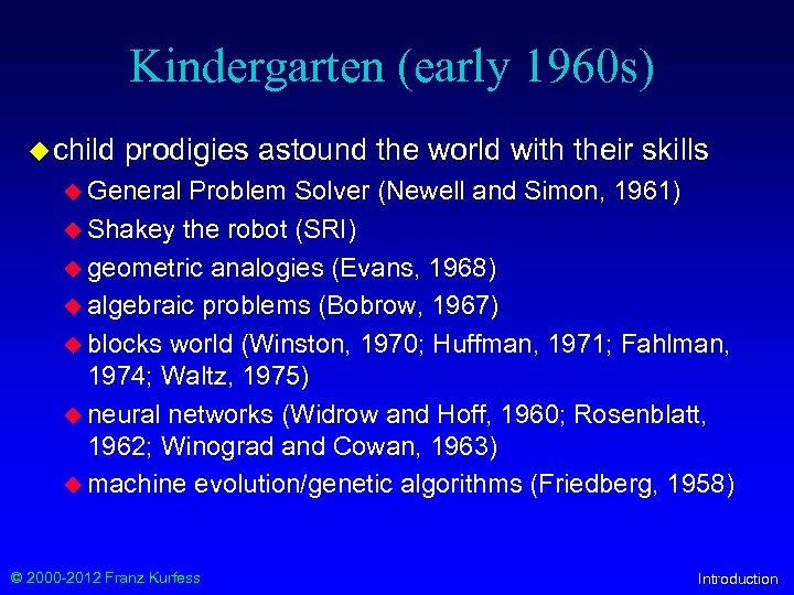 Kindergarten (early 1960 s) u child prodigies astound the world with their skills u
