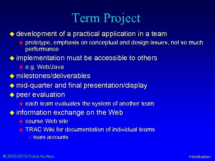Term Project u development u of a practical application in a team prototype, emphasis