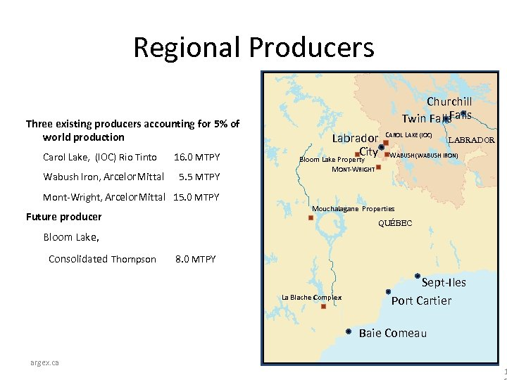 Regional Producers Three existing producers accounting for 5% of world production Carol Lake, (IOC)