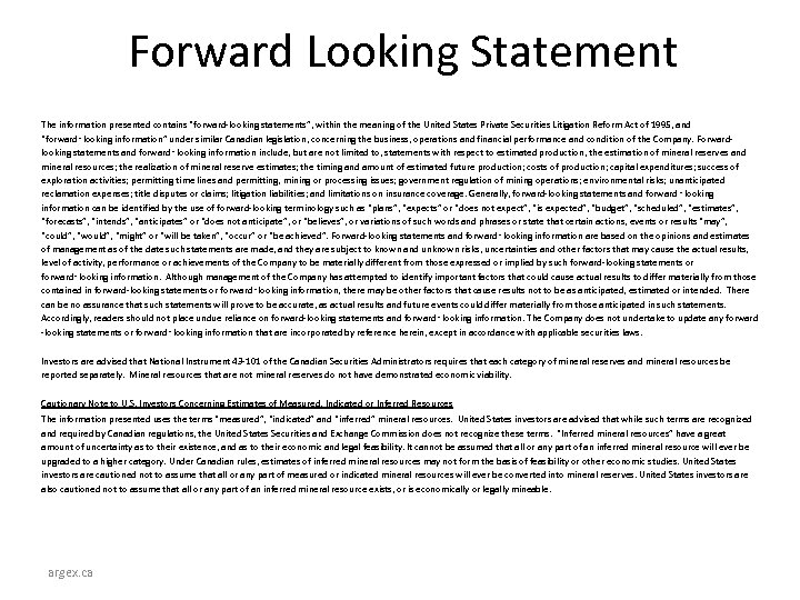 """Forward Looking Statement The information presented contains """"forward-looking statements"""", within the meaning of the"""