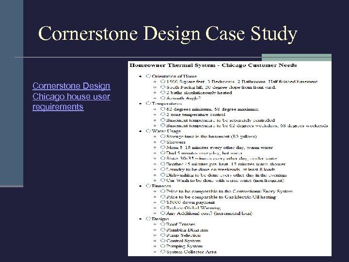 Cornerstone Design Case Study Cornerstone Design Chicago house user requirements