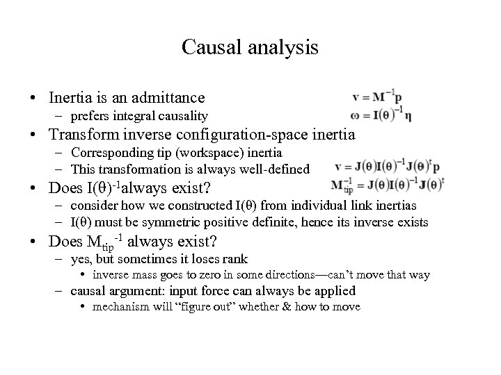 Causal analysis • Inertia is an admittance – prefers integral causality • Transform inverse