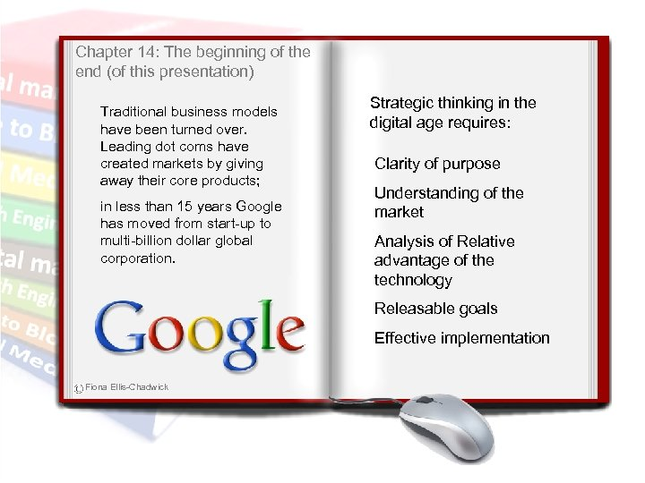 Chapter 14: The beginning of the end (of this presentation) Traditional business models have