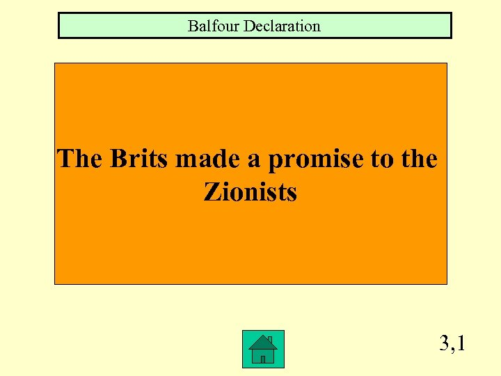 Balfour Declaration The Brits made a promise to the Zionists 3, 1
