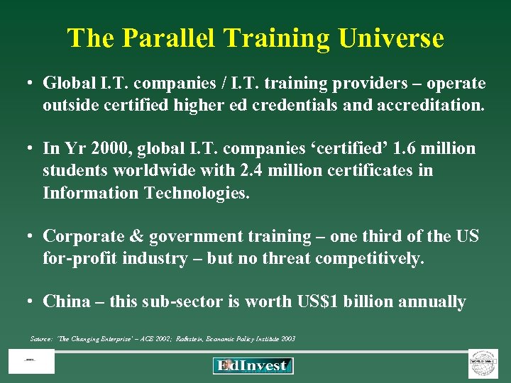The Parallel Training Universe • Global I. T. companies / I. T. training providers
