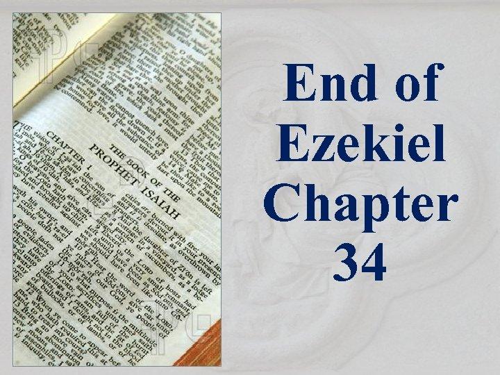 End of Ezekiel Chapter 34