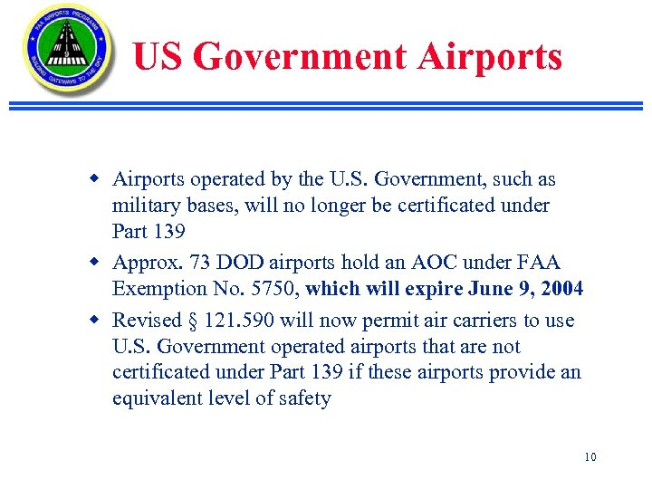 US Government Airports w Airports operated by the U. S. Government, such as military