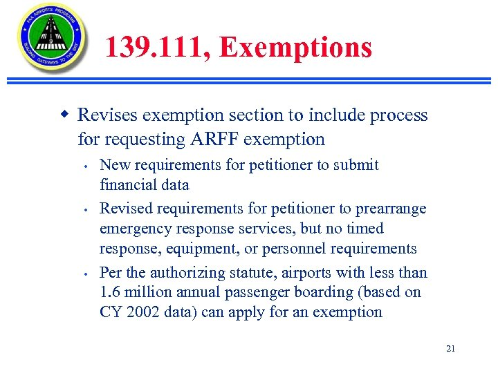 139. 111, Exemptions w Revises exemption section to include process for requesting ARFF exemption