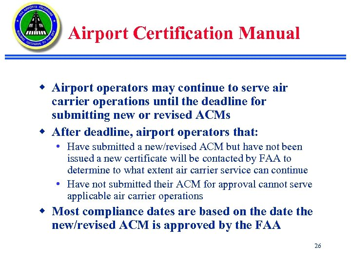 Airport Certification Manual w Airport operators may continue to serve air carrier operations until