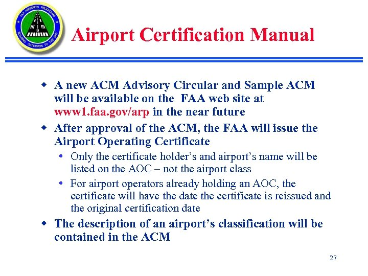 Airport Certification Manual w A new ACM Advisory Circular and Sample ACM will be
