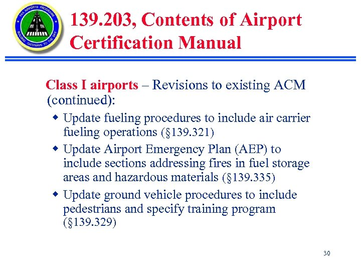 139. 203, Contents of Airport Certification Manual Class I airports – Revisions to existing