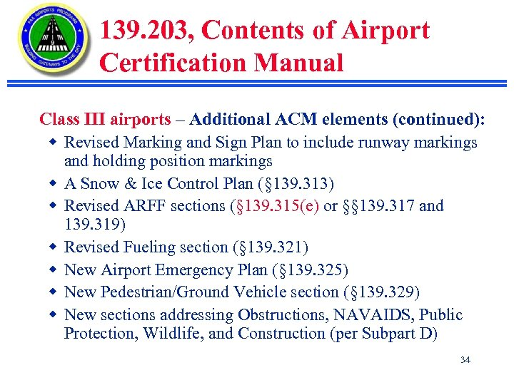 139. 203, Contents of Airport Certification Manual Class III airports – Additional ACM elements