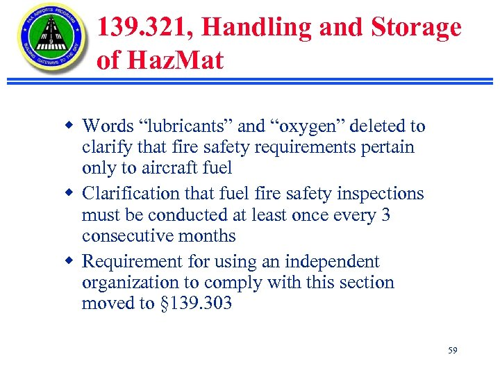 "139. 321, Handling and Storage of Haz. Mat w Words ""lubricants"" and ""oxygen"" deleted"