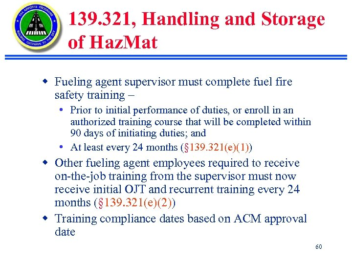 139. 321, Handling and Storage of Haz. Mat w Fueling agent supervisor must complete