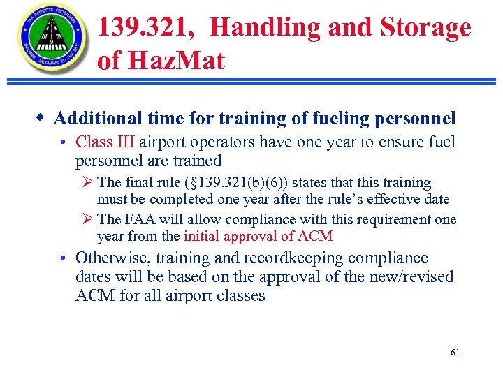 139. 321, Handling and Storage of Haz. Mat w Additional time for training of