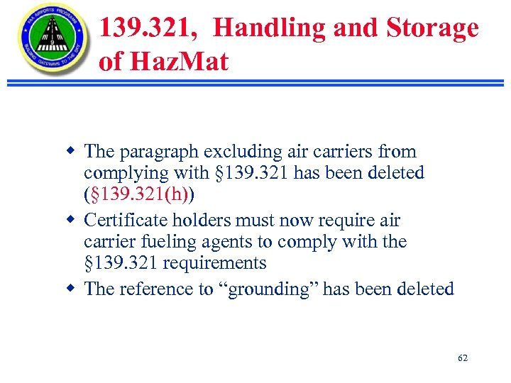 139. 321, Handling and Storage of Haz. Mat w The paragraph excluding air carriers