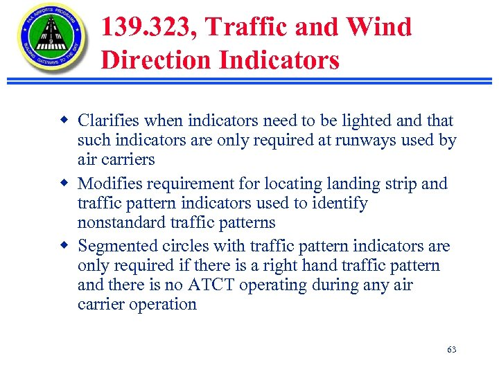 139. 323, Traffic and Wind Direction Indicators w Clarifies when indicators need to be
