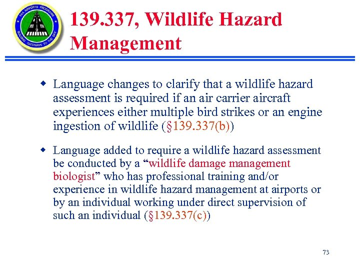 139. 337, Wildlife Hazard Management w Language changes to clarify that a wildlife hazard