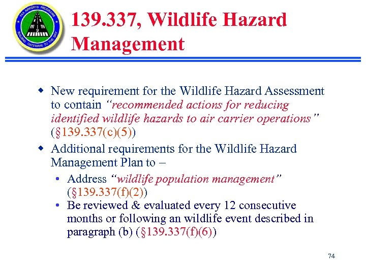 139. 337, Wildlife Hazard Management w New requirement for the Wildlife Hazard Assessment to