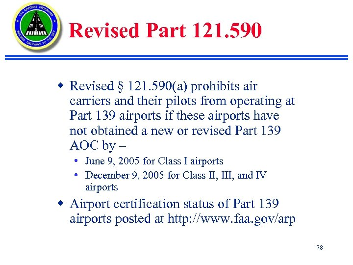 Revised Part 121. 590 w Revised § 121. 590(a) prohibits air carriers and their