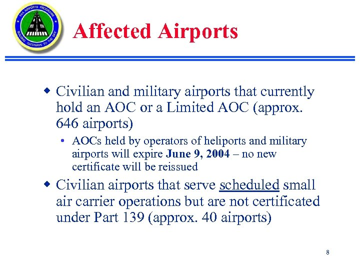 Affected Airports w Civilian and military airports that currently hold an AOC or a