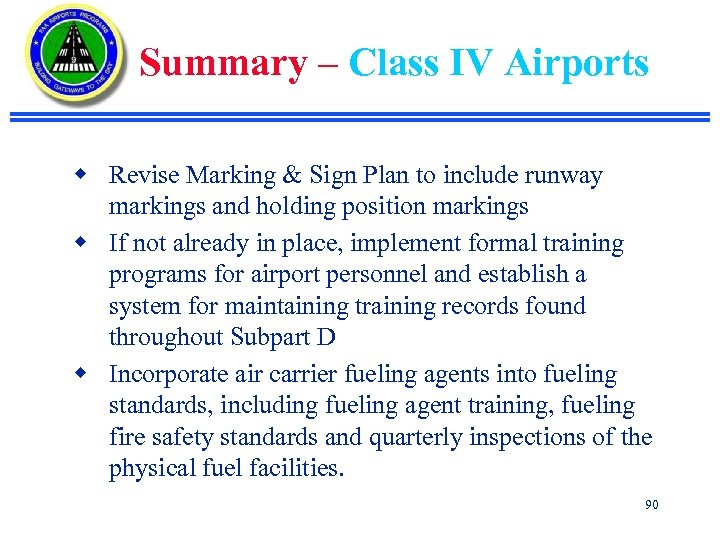 Summary – Class IV Airports w Revise Marking & Sign Plan to include runway