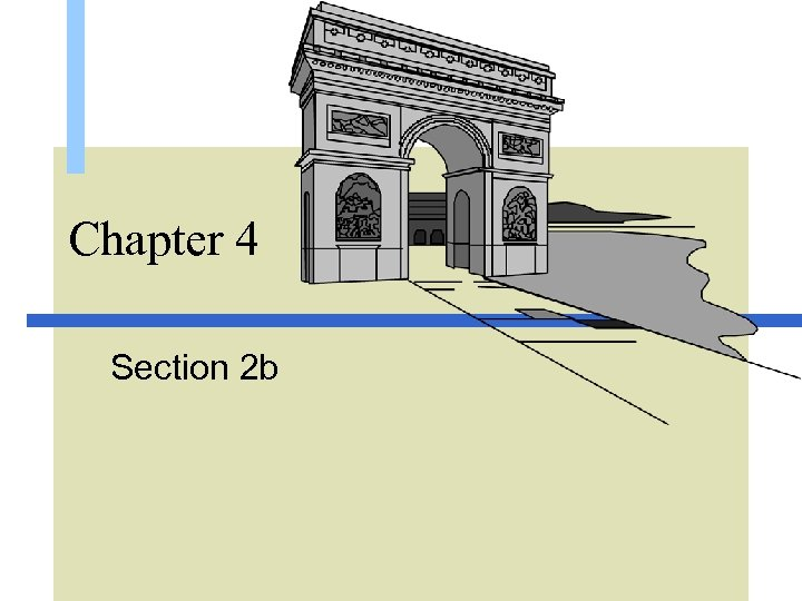 Chapter 4 Section 2 b