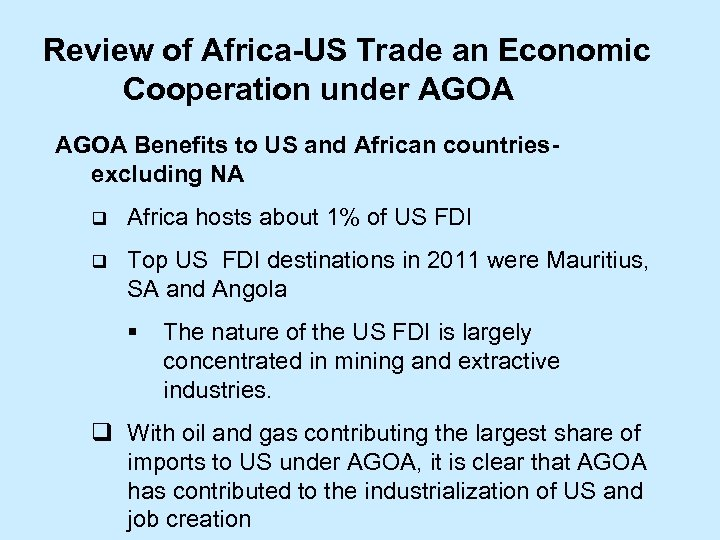 Review of Africa-US Trade an Economic Cooperation under AGOA Benefits to US and African