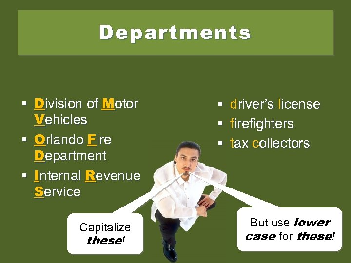 Departments § Division of Motor Vehicles § Orlando Fire Department § Internal Revenue Service