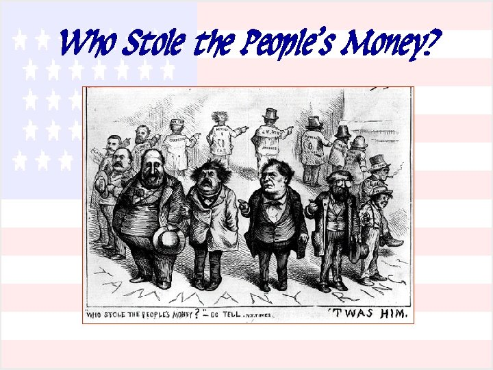 Who Stole the People's Money?