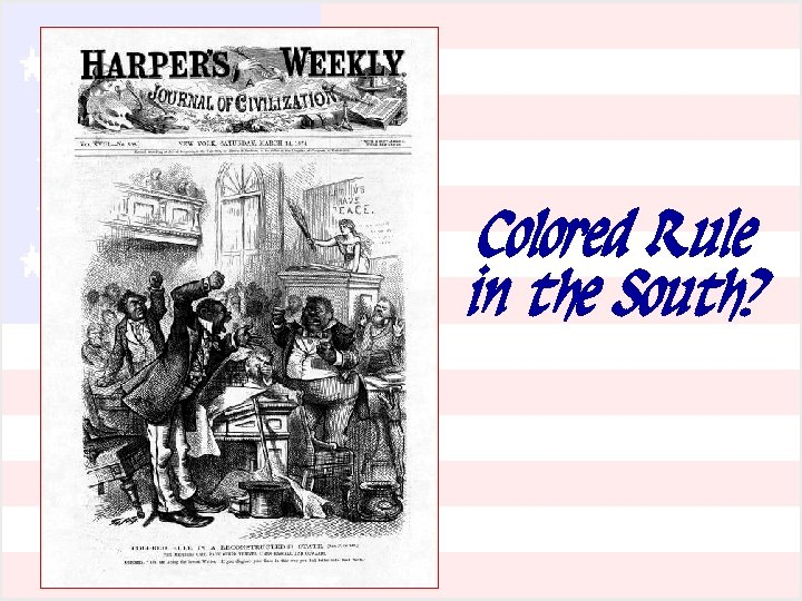Colored Rule in the South?