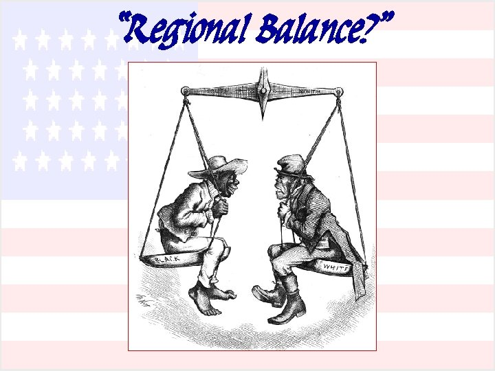 """Regional Balance? """