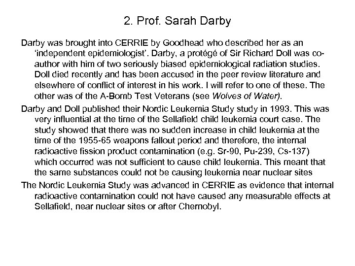 2. Prof. Sarah Darby was brought into CERRIE by Goodhead who described her as