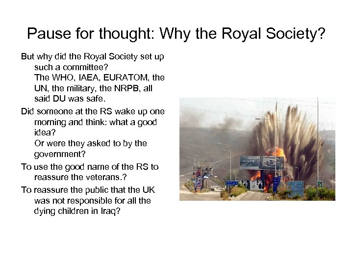 Pause for thought: Why the Royal Society? But why did the Royal Society set