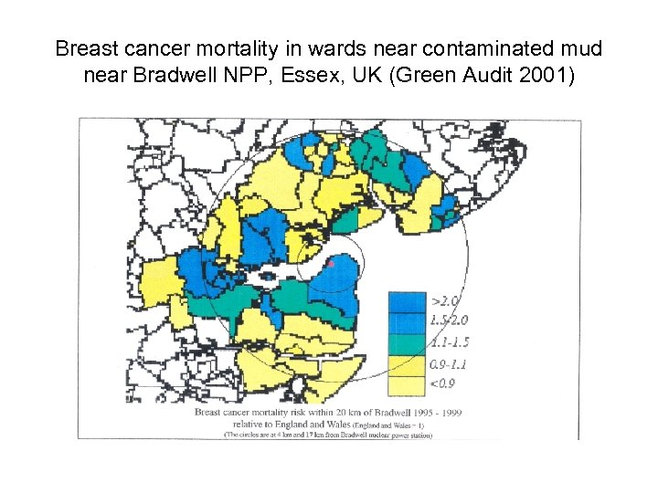 Breast cancer mortality in wards near contaminated mud near Bradwell NPP, Essex, UK (Green
