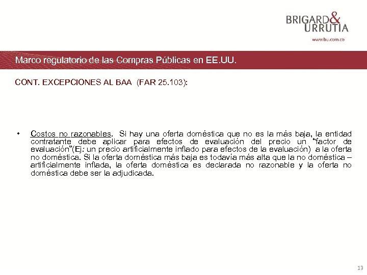 Marco regulatorio de las Compras Públicas en EE. UU. CONT. EXCEPCIONES AL BAA (FAR