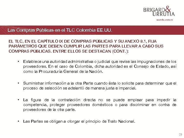 Las Compras Públicas en el TLC Colombia EE. UU. EL TLC, EN EL CAPÍTULO